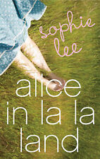 Alice in La La Land by Sophie Lee Medium Paperback 20% Bulk Book Discount