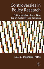 Controversies in Policy Research: critical analysis for a new era of austerity a