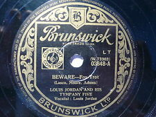 LOUIS JORDAN - BEWARE - UK BRUNSWICK 78RPM 1947 EX