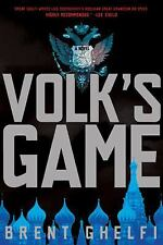 Volk's Game: A Novel (Volk Novels) Ghelfi, Brent Hardcover