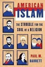 American Islam: The Struggle for the Soul of a Religion, Barrett, Paul M., SIGNE