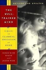 Well-Trained Mind by Susan Wise Bauer