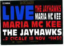 THE JAYHAWKS MARIA MC KEE  ticket la cigale paris 1993