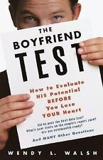 The Boyfriend Test: How to Evaluate HIS Potential BEFORE You Lose YOUR-ExLibrary