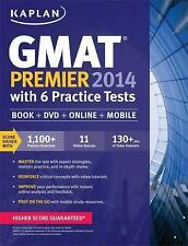Kaplan GMAT Premier 2014 with 6 Practice Tests: book + online + DVD + mobile by