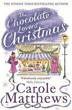 The Chocolate Lovers' Christmas, Matthews, Carole, New Books