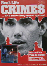 Real-Life Crimes Issue 28 - Whizz-Kids Turn to Murder Joe Hunt
