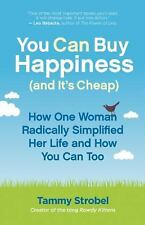 You Can Buy Happiness (and It's Cheap): How One Woman Radically Simplified Her L