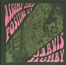 ASSUME THE POSITION, IT'S... JARVIS HUMBY(2007,Wicked Cool)
