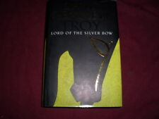 David Gemmell Troy - Lord of the Silver Bow First Edition First Print Hardback