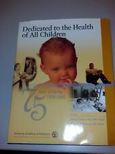 Dedicated to the Health of All Children