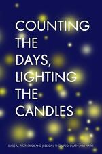 Counting the Days, Lighting the Candles: A Christmas Advent Devotional by Elyse