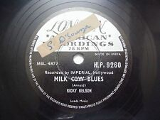 """RICKY NELSON milk cow blues/you are the only INDIA 78 RPM rare 10"""" RECORD vg+"""