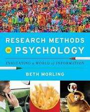 Research Methods in Psychology : Evaluating a World of Information by Beth...