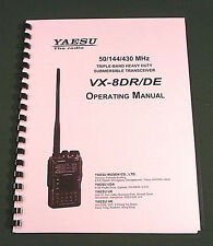 Yaesu VX-8DR / DE Instruction Manual - Premium Card Stock Covers & 32lb Paper!