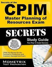 Secrets of the CPIM Master Planning of Resources Exam Study Guide : CPIM Test...