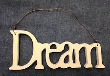 "White Wooden ""Dream"" Plaque w/ Metal Hook"