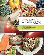 Dietary Guidelines for Americans 2010 Agriculture, Department of