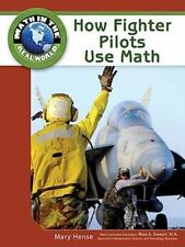 How Fighter Pilots Use Math (Math in the Real World)