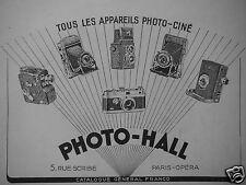 PUBLICITÉ 1949 PHOTO-HALL TOUS LES APPAREILS PHOTO-CINÉ - ADVERTISING