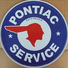 "Pontiac Service - Vintage Advertising 11.75"" Round  Metal / Tin Sign #184"