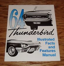1964 Ford Thunderbird Illustrated Facts Features Manual Brochure 64