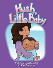 Hush, Little Baby (Literacy, Language, & Learning)