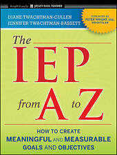 The IEP from A to Z, Diane Twachtman–Cullen