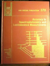 Accuracy in Spectrophotometry & Luminescence Measurements NBS Special 378 (1973)