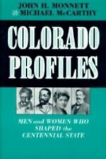 Colorado Profiles: Men and Women Who Shaped the Centennial State
