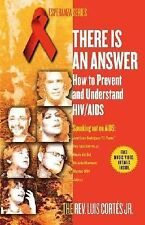 There Is an Answer: How to Prevent and Understand HIV/AIDS (Esperanza), Cortes,