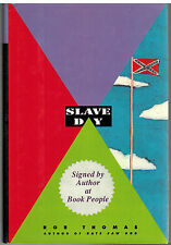 Slave Day by Rob Thomas -Signed HCDJ FIRST EDITION (creator of Veronica Mars)