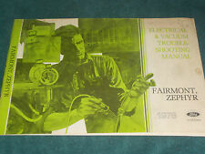 1978 FORD FAIRMONT / MERCURY ZEPHYR WIRING AND VACUUM DIAGRAM SHOP MANUAL / ORIG
