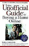 NEW - The Unofficial Guide to Buying a Home Online by Sindell, Kathleen