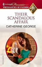 Their Scandalous Affair by George, Catherine
