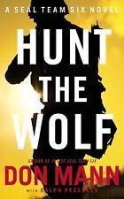 Seal Team Six: Hunt the Wolf by Mann, Don, Good Book
