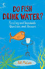 Do Fish Drink Water? (Collins),VERYGOOD Book