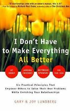I Don't Have to Make Everything All Better: Empower Others to Solve Their Own Pr