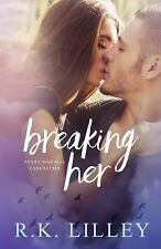 Breaking Her (Love Is War) (Volume 2)