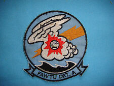 US NAVY Patch FAWTU DET. A FLEET ALL WEATHER TRAINING UNIT DETACHMENT A