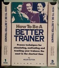 HOW TO BE A BETTER TRAINER by helen sutton   VHS VIDEOTAPE 3 tape set