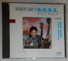 NORBERT SARIC'S B.O.B.S. FEATURING ERNIE WATTS & NOEL McCALLA FIRST TOUCH CD
