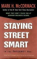 Staying Street Smart in the Internet Age: What Hasn't Changed About the Way We D