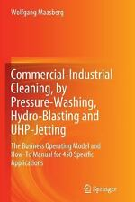 Commercial-Industrial Cleaning, by Pressure-Washing, Hydro-Blasting and...