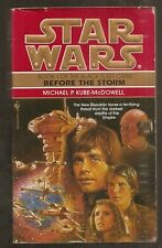 MICHAEL KUBE-MCDOWELL Star Wars Bk 1 of The Black Fleet Crisis, Before the Storm