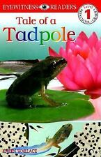 DK Readers: Tale of a Tadpole (Level 1: Beginning to Read)