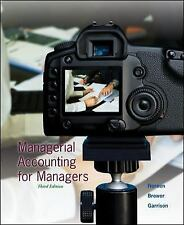 NO TEXTBOOK HOMEWORK OR TEST SOLUTIONS Managerial Accounting for Managers 10TH E