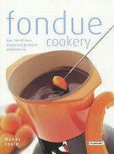 Le Creuset's Fondue Cookery, Wendy Veale
