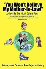 You Won't Believe My Mother-In-Law! Pt. 1 : A Guide to the Milish Culture by...