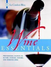 Le Cordon Bleu Wine Essentials: Professional Secrets to Buying, Storin-ExLibrary